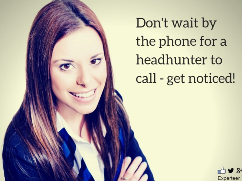Get Noticed By A Headhunter