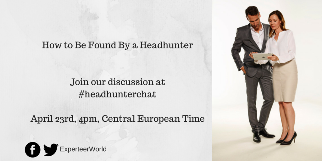 How To Be Found By Headhunters #headhunterchat