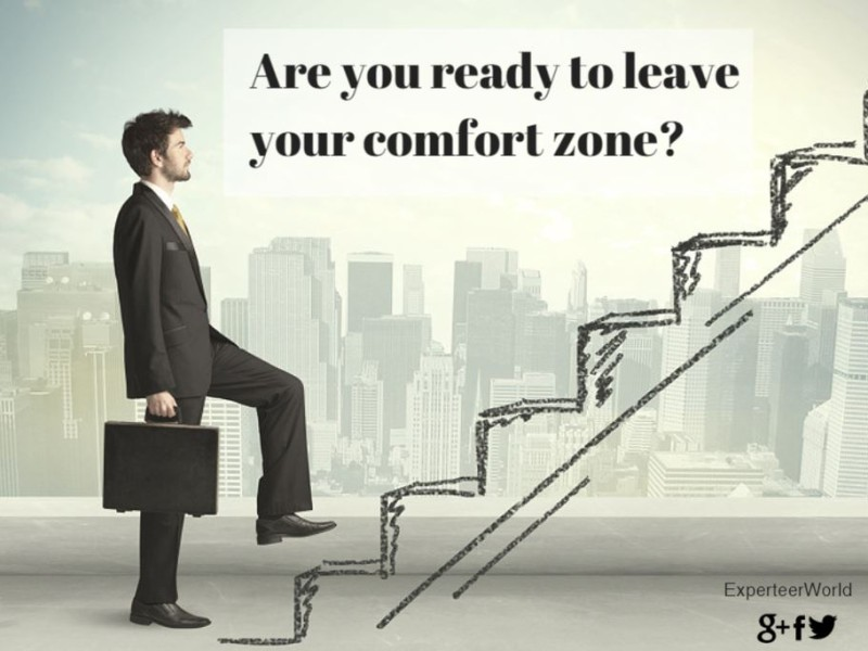 Why Leaving Your Comfort Zone Makes You Work More Effectively