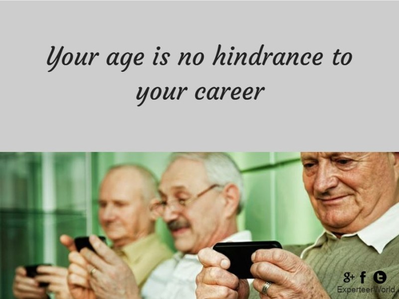 Age is no hindrance for your success as a top manager