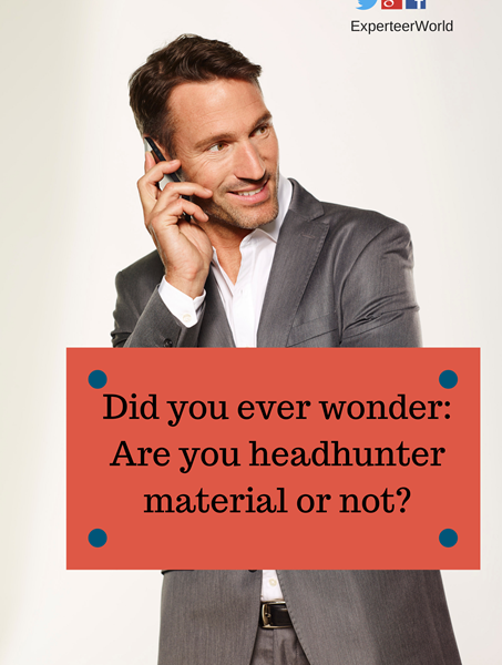 Are you headhunter material or not