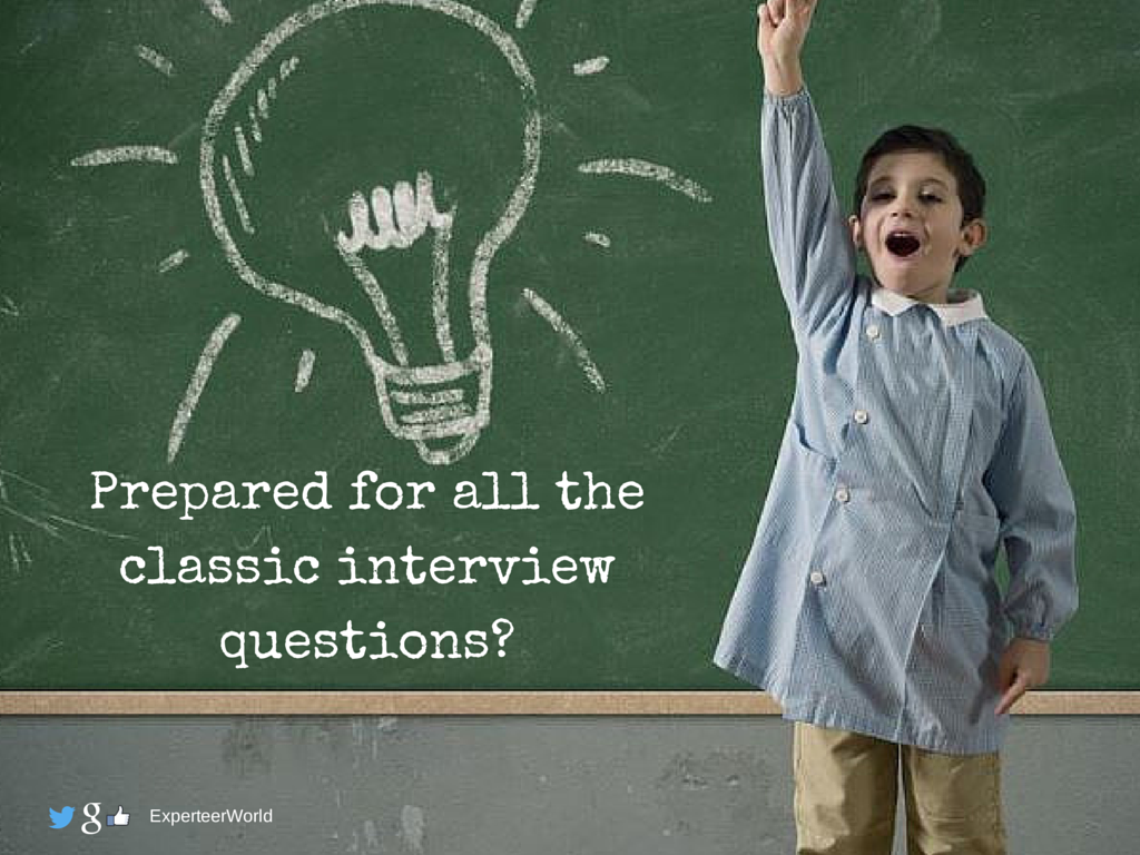 Prepared for all the classic interview questions