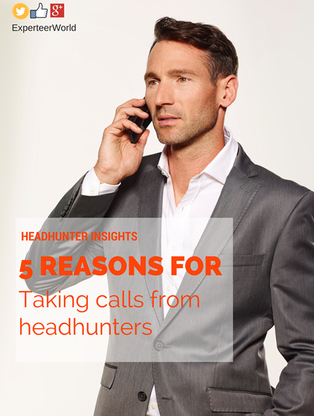 Take calls from headhunters