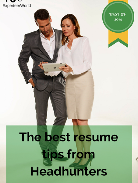 The best resume tips from headhunters