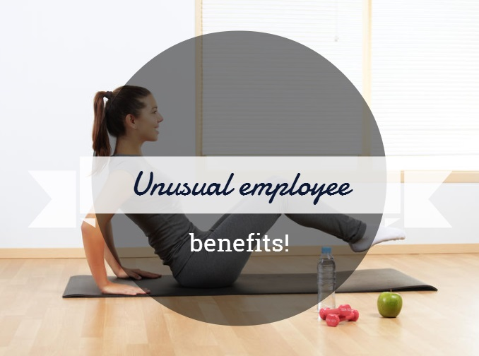 Unusual employee benefits