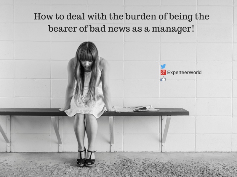 bearer of bad news as a manager