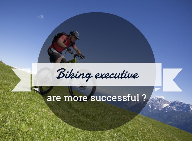 executives who bike are more successful