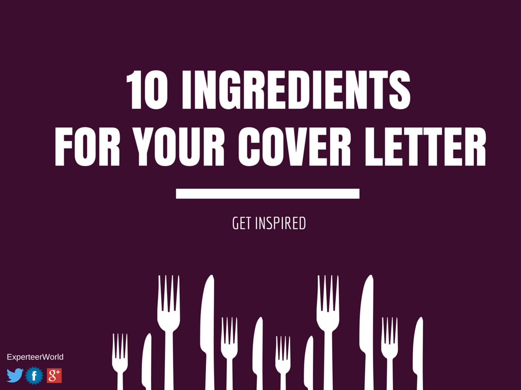 10 ingredients for your cover letter get inspired experteer